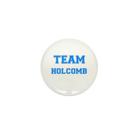 TEAM HOLCOMB Mini Button