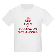 Keep Calm by focusing on New Beginning T-Shirt