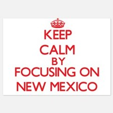 Keep Calm by focusing on New Mexico Invitations
