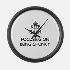 Keep Calm by focusing on Being Ch Large Wall Clock