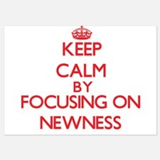 Keep Calm by focusing on Newness Invitations