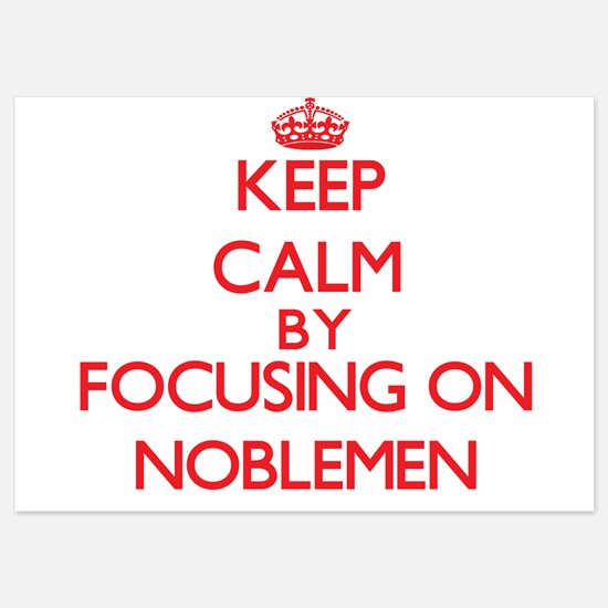 Keep Calm by focusing on Noblemen Invitations