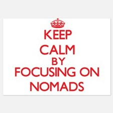 Keep Calm by focusing on Nomads Invitations