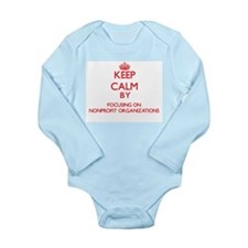 Keep Calm by focusing on Nonprofit Organ Body Suit