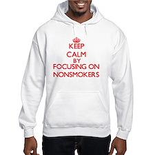 Keep Calm by focusing on Nonsmok Hoodie