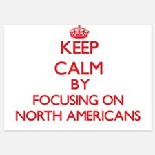 Keep Calm by focusing on North America Invitations