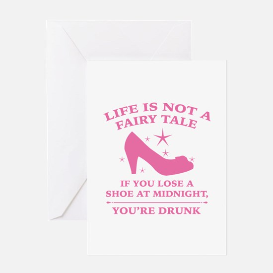 Life Is Not A Fairy Tale Greeting Card