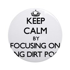 Keep Calm by focusing on Being Di Ornament (Round)