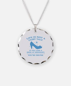 Life Is Not A Fairy Tale Necklace
