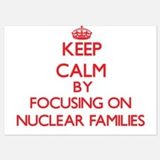 Keep Calm by focusing on Nuclear Famil Invitations