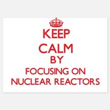 Keep Calm by focusing on Nuclear React Invitations