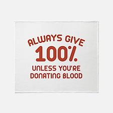 Always Give 100 Percent Stadium Blanket