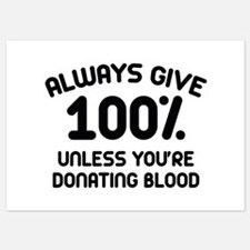 Always Give 100 Percent Invitations