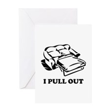 I Pull Out Greeting Card