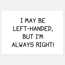 I May Be Left-Handed, But I'm Always Right! Invitations