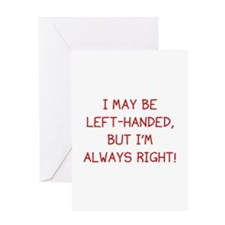 I May Be Left-Handed, But I'm Always Right! Greeti