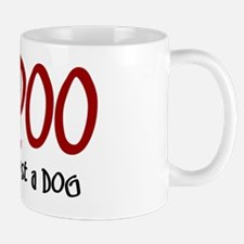 Bich-Poo JUST A DOG Mug