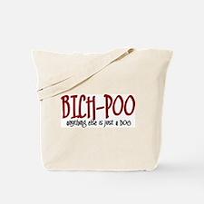 Bich-Poo JUST A DOG Tote Bag
