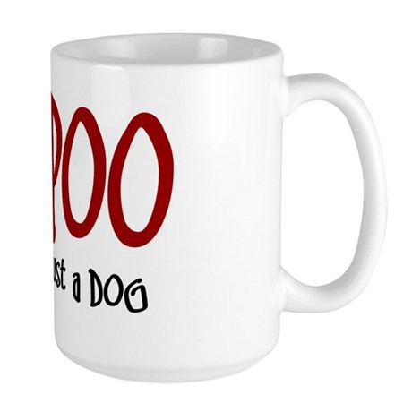Bich-Poo JUST A DOG Large Mug