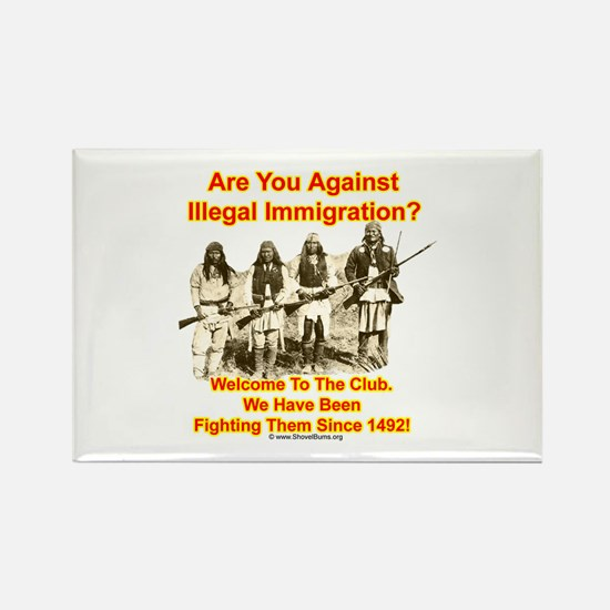 Against Illegal Immigrants? Welcome To The Club! R