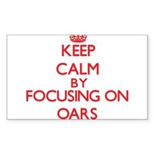 Keep Calm by focusing on Oars Decal