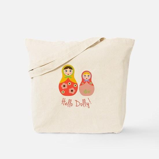 Hello Dolly! Tote Bag