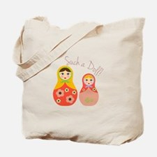 Such A Doll Tote Bag
