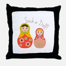 Such A Doll Throw Pillow