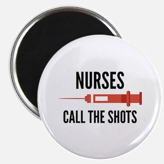 Nurses Call The Shots Magnet