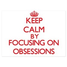 Keep Calm by focusing on Obsessions Invitations
