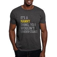 Its A Nanny Thing T-Shirt