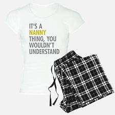 Its A Nanny Thing Pajamas