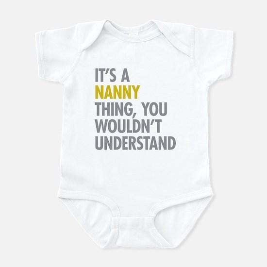 Its A Nanny Thing Infant Bodysuit
