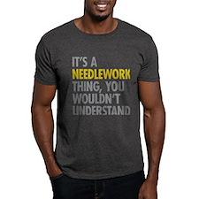 Its A Needlework Thing T-Shirt