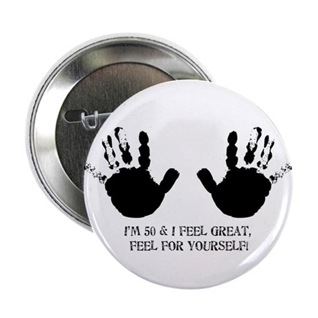 funny 50th birthday hands Button