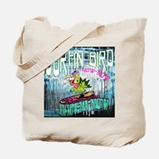 Surfin' Bird Tote Bag