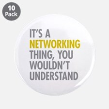 "Its A Networking Thing 3.5"" Button (10 pack)"