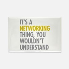 Its A Networking Thing Rectangle Magnet