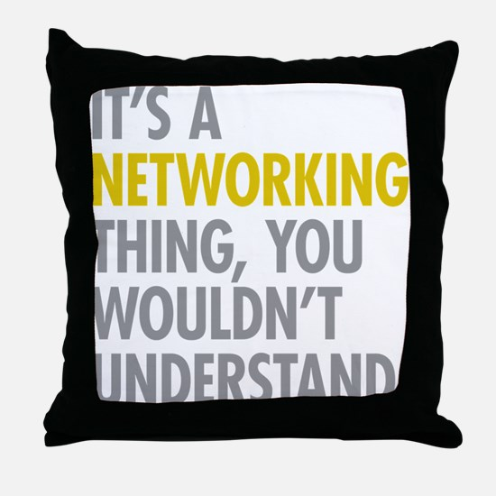 Its A Networking Thing Throw Pillow
