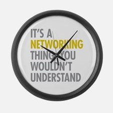 Its A Networking Thing Large Wall Clock