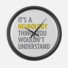 Its A Neurology Thing Large Wall Clock