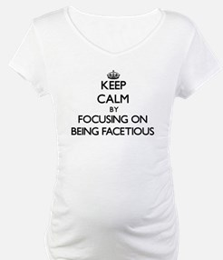 Keep Calm by focusing on Being F Shirt