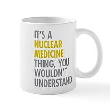 Nuclear Medicine Thing Mug