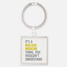 Nuclear Medicine Thing Square Keychain