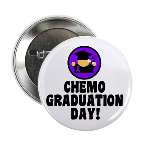 "Chemo Graduation Day 2.25"" Button (10 pack)"