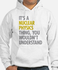 Nuclear Physics Thing Hoodie