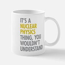 Nuclear Physics Thing Mug