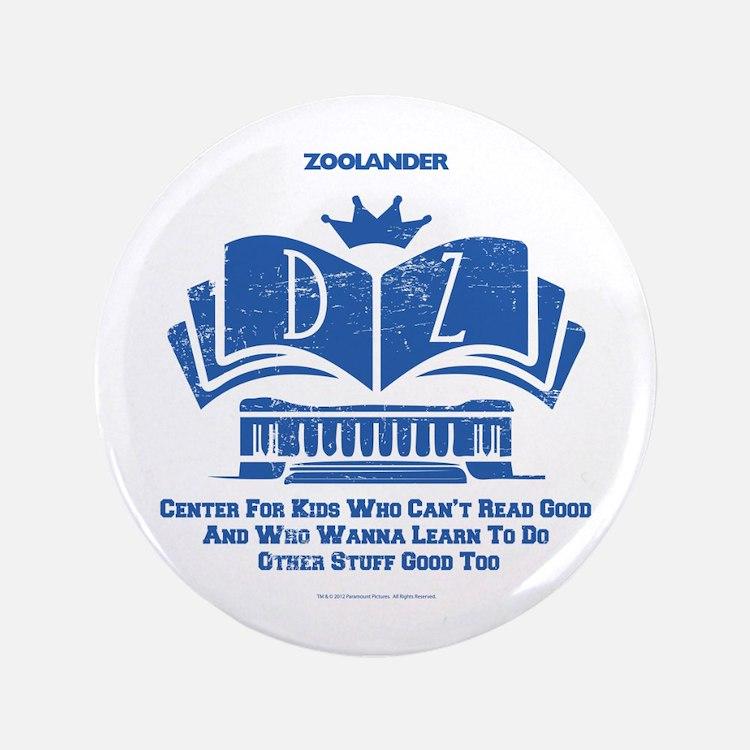 """Derek Zoolander Center 3.5"""" Button"""
