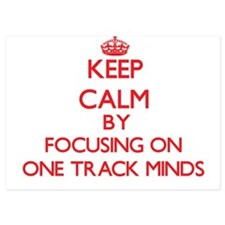 Keep Calm by focusing on One-Track Min Invitations