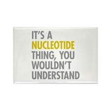 Its A Nucleotide Thing Rectangle Magnet
